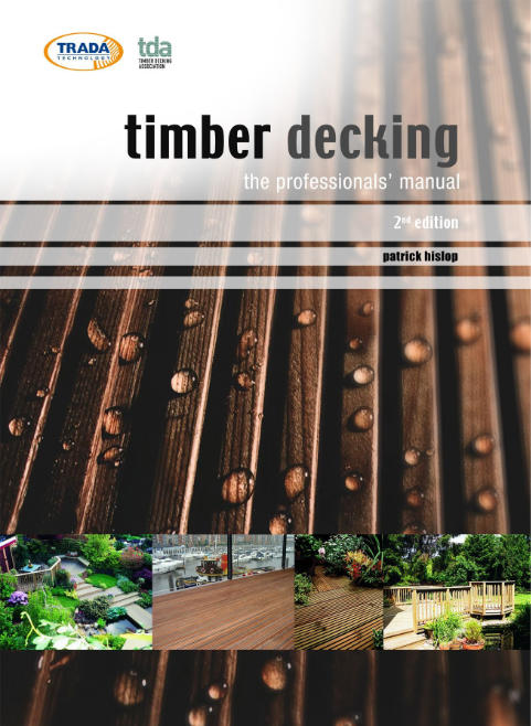Timber Decking The Professionals Manual by Patrick Hislop